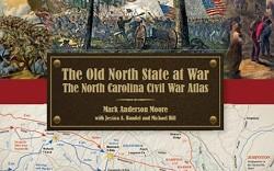 The Old North State at War: The NC Civil War Atlas