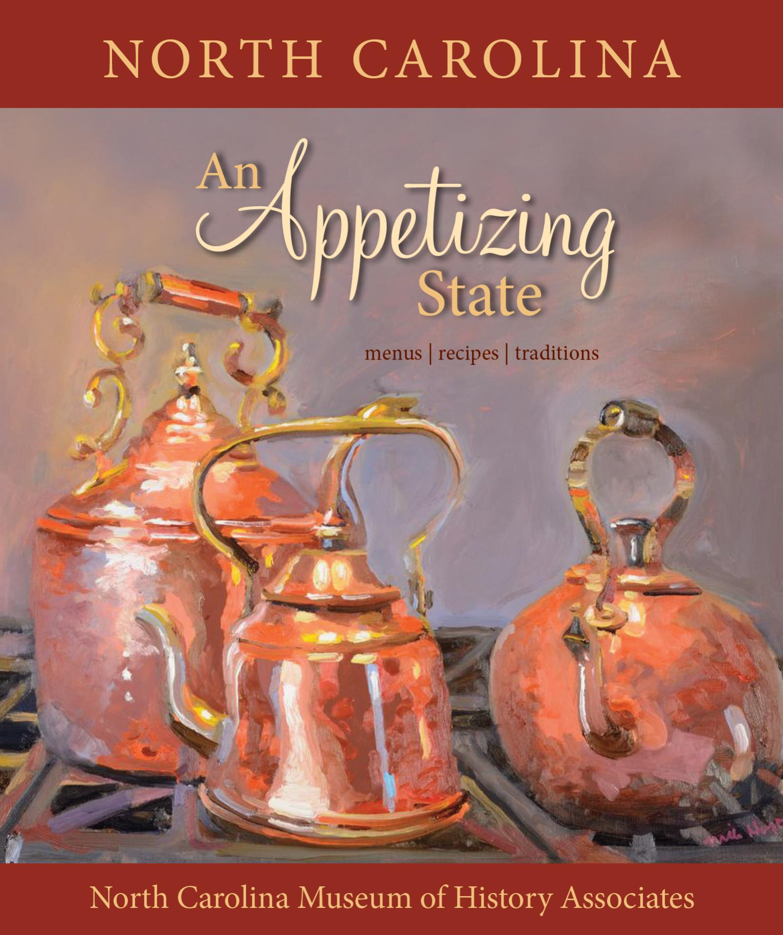 North Carolina: An Appetizing State! Cookbook