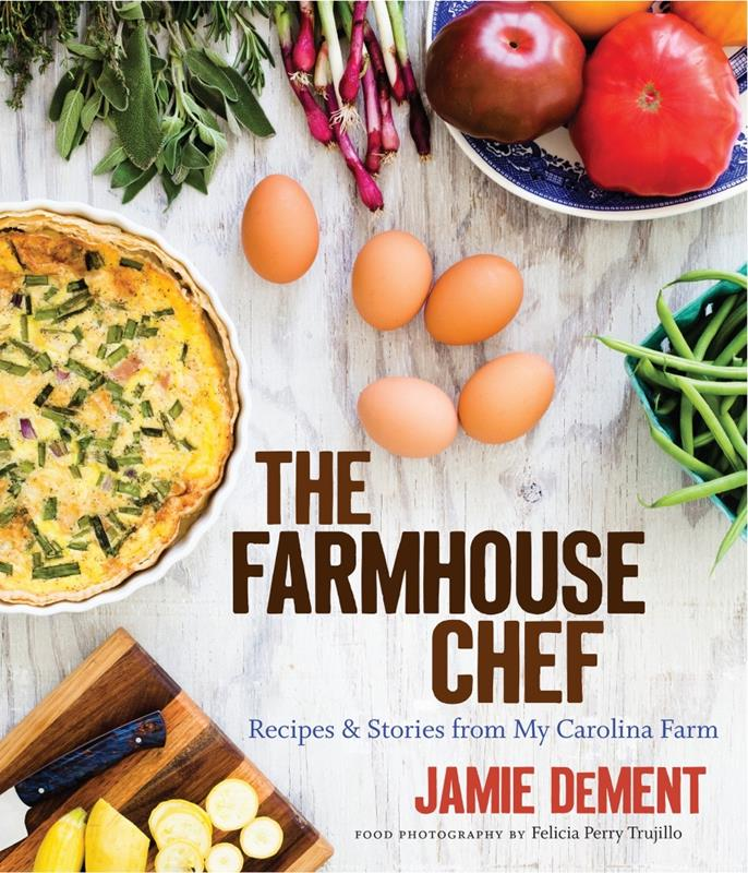 The Farmhouse Chef,9781469635064